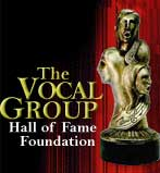 The Vocal Group Hall of Fame.